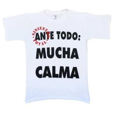 Camiseta Siniestro Total Ante todo mucha calma Blanco